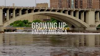 Growing Up: Hmong America(n)