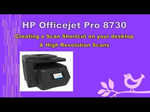 HP Officejet Pro 8710 | 8720 | 8730 | 6960 | 6970 series : Create Scan shortcut & High res scans