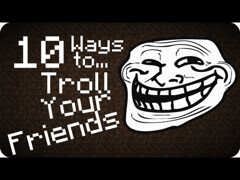 10 Ways to... Troll your friends in Minecraft Music Videos