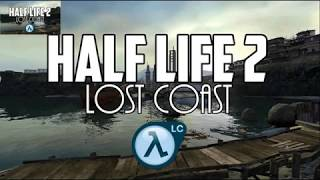 WESKER071 HALF LIFE 2 LOST COAST ESPAÑOL PARTE 1 HD