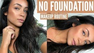 No Foundation Natural Everyday Glam Makeup Routine Stephanie Ledda