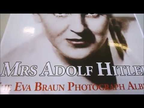 MRS ADOLF HITLER: The Eva Braun Photograph Albums 1912-1945