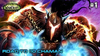 WoW 7.3.2 Of | Road to 110 Chaman | Empezamos desde 0 a tope | #1