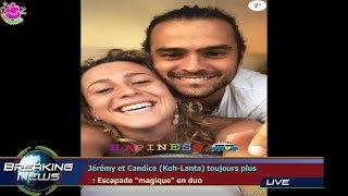 """Jérémy et Candice (Koh-Lanta) toujours plus   : Escapade """"magique"""" en duo"""