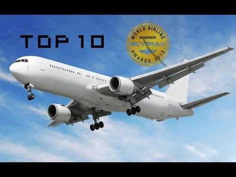 Top 10 Airlines 2012 World Airline Awards [HD]