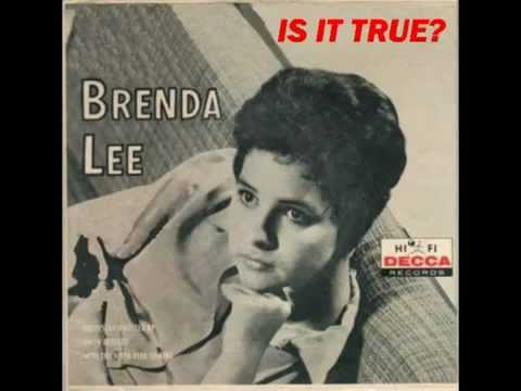 Brenda Lee - Is It True