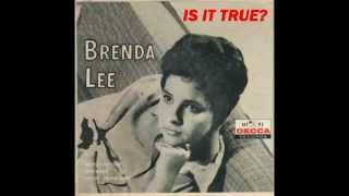 Watch Brenda Lee Is It True video