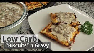 Low Carb 'Biscuits' and Gravy - Keto Coconut Flour Chaffle (Family Favorite)