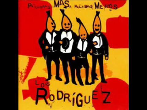 Los Rodríguez - Todavía una canción de amor