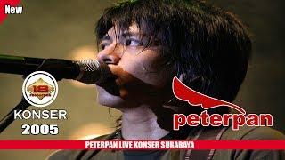 PETERPAN | MENGHARUKAN...!!! AWAL KONSER ARIEL  (LIVE KONSER SURABAYA 2005)