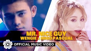 Mr. Nice Guy - Wengie x Inigo Pascual | Taglish (Music Video)