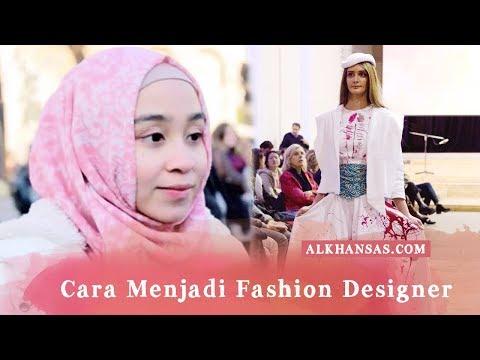 Cara Menjadi Desainer Baju (Fashion Designer)