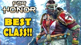 FOR HONOR - Best Class In The Game!?! For Honor CLOSED BETA Gameplay