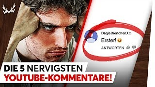 Die 5 NERVIGSTEN YouTube-Kommentare! | TOP 5