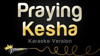 Download Lagu Kesha - Praying (Karaoke Version) Gratis STAFABAND