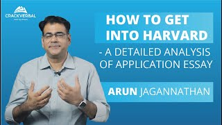 How to Get into Harvard - A Detailed Analysis of Harvard Application Essay!
