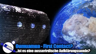 Oumuamua - First Contact?