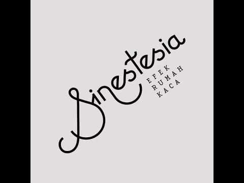 Efek Rumah Kaca -  Sinestesia (Full Album)