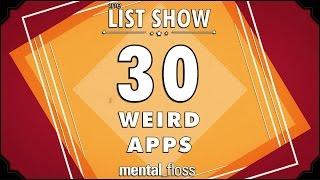 30 Weird Apps - mental_floss on YouTube - List Show (249)