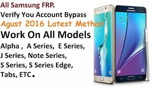 Verify Google Account  Bypass On All Samsung Latest Method Agust 2016