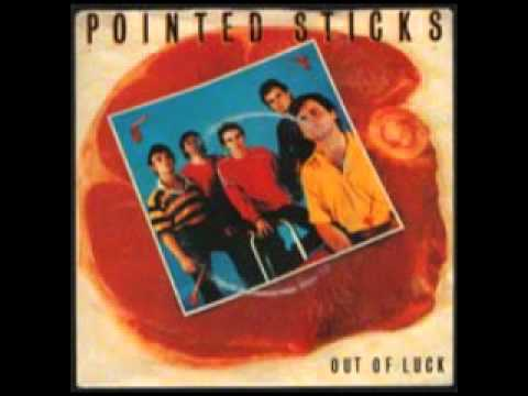 The Pointed Sticks - Out Of Luck