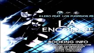 K Lero Ft Los Fugitivos PR   LA Encontre  Remix