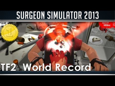 Surgeon Simulator 2013 Team fortress 2 Successful Surgery World Record TF2 DLC/Update (NEW)
