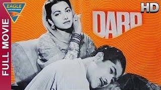 Dard Hindi Full Movie HD || Munawwar Sultana, Suraiya, Nusrat || Hindi Movies