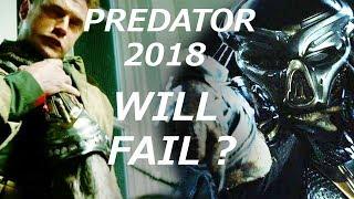 The Predator 2018 Will FAIL ?