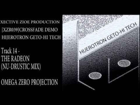 [XZR039]Various Artists - HIJEROTRON GETO-HI TECH CROSSFADE DEMO