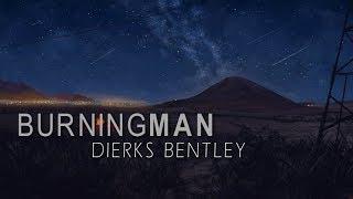 Download Lagu Dierks Bentley - Burning Man I LYRICS Gratis STAFABAND