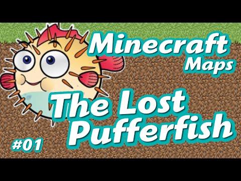 The Lost Pufferfish - Minecraft maps #01