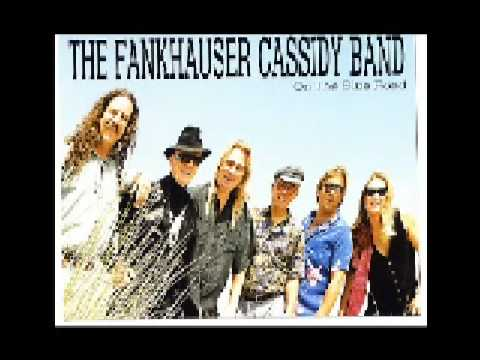 Fankhauser Cassidy Band-On The Blue Road -D-Town Records Video