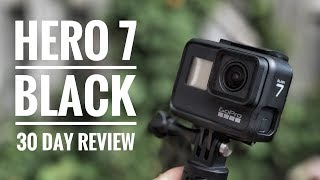 GoPro Hero 7 Black | 30 Days In Review