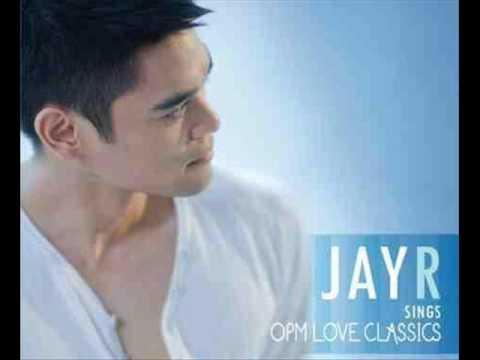 Sana Ay Ikaw Na Nga - Jay R (Jay R Sings OPM Love Classics)