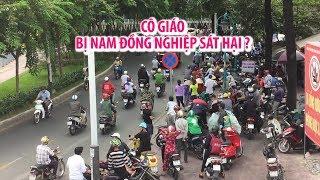 Nghi án cô giáo bị nam đồng nghiệp sát hại ngay trên đường phố Sài Gòn