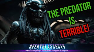 The Predator is AWFUL - How Bad Could it Be?