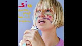 "Sia   ""Some People Have Real Problems"" Full Album"