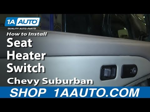 How To Install Replace Seat Heater Switch 2000-02 Chevy Suburband and Tahoe