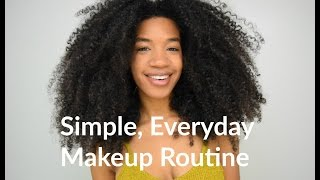 Simple Everyday Makeup Routine
