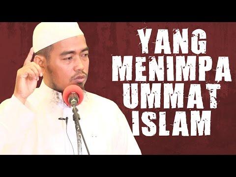 Yang Menimpa Ummat Islam - Ustadz Ainurrofiq, Lc