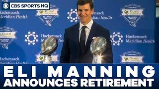 Eli Manning Announces his retirement from the NFL | CBS Sports HQ