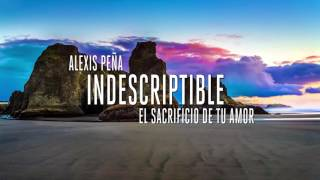 Indescriptible - Indescribable en español