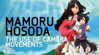 Mamoru Hosoda - The Use of Camera Movements