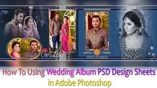 How To Using Wedding Album PSD Design Sheets in Adobe Photoshop