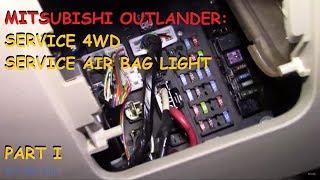 Mitsubishi Outlander: Service 4wd / Air Bag light - PART I