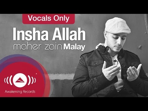Maher Zain - Insya Allah Vocals Only Version (malay) | Official Lyric video
