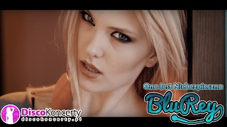 Blu Rey - Ona jest Niebezpieczna