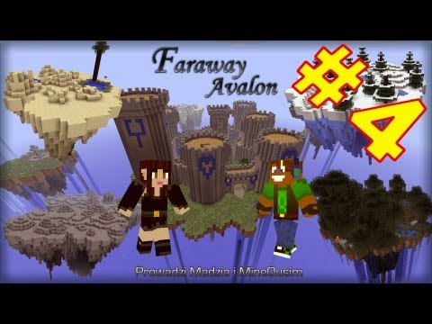 Faraway Avalon #04 Kolejny most kolejna śmierć MineQusim Madzia