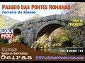 Passeio das Pontes Romanas 2019
